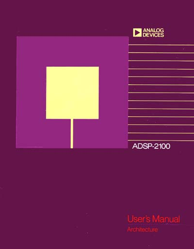 Analog Devices ADSP-2100 DSP Architecture User's Manual