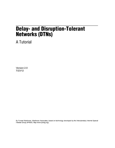 Delay- and Disruption-Tolerant Networks (DTNs)