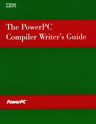 IBM PowerPC Compiler Writer's Guide
