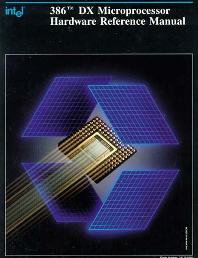 Intel 386 DX Microprocessor Hardware Reference Manual