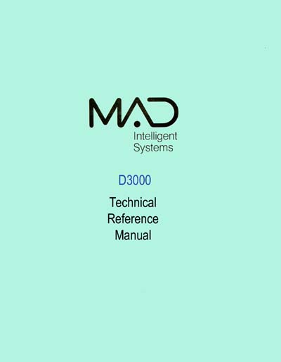 MAD Intelligent Systems D3000 System Technical Reference Manual