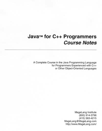 MageLang Institute Java for C++ Programmer's Course Notes