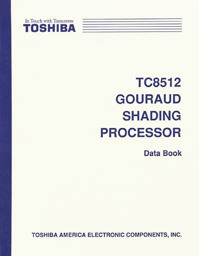 Toshiba TC8512 Gouraud Shading Graphics Processor Data Book