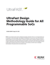 UltraFast Design Methodology Guide for All Programmable SoCs