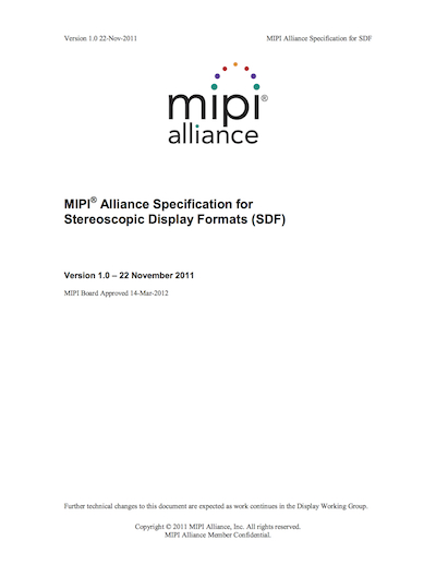 MIPI Alliance Specification for Stereoscopic Display Formats (SDF)
